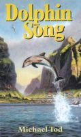 Dolphinsong (Hardcover): Michael Tod