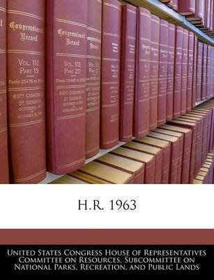 H.R. 1963 (Paperback): United States Congress House of Represen