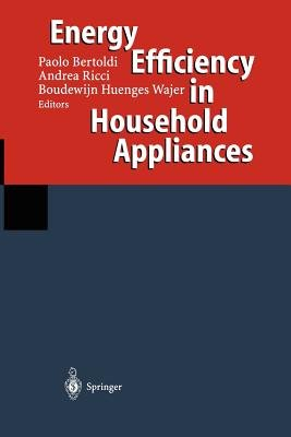 Energy Efficiency in Household Appliances - Proceedings of the First International Conference on Energy Efficiency in Household...