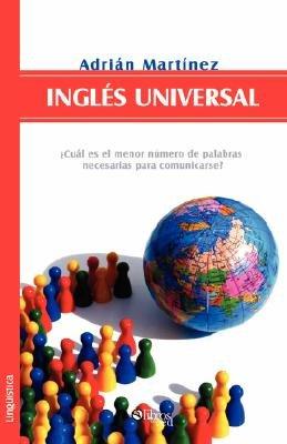 Ingles Universal (English, Spanish, Paperback, En Espanol): Adrian M. Carrera, Adrian Martinez, Adriaan Martainez