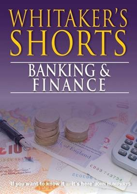 Whitaker's Shorts 2014: Banking and Finance (Electronic book text):