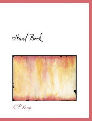 Hand Book (Paperback): K F Kemp