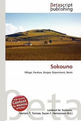 Sokouno (Paperback): Lambert M. Surhone, Mariam T. Tennoe, Susan F. Henssonow