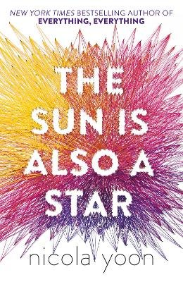 The Sun is Also a Star (Paperback): Nicola Yoon
