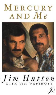 Mercury and Me (Paperback, New Ed): Jim Hutton, Tim Wapshott