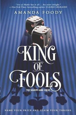 The Shadow Game 2: King of Fools (Hardcover): Amanda Foody