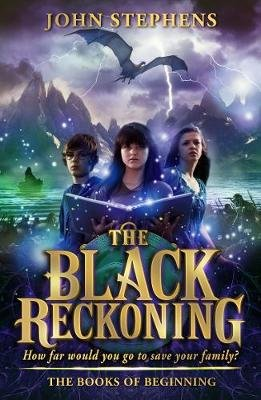 The Black Reckoning - The Books of Beginning 3 (Electronic book text): John Stephens