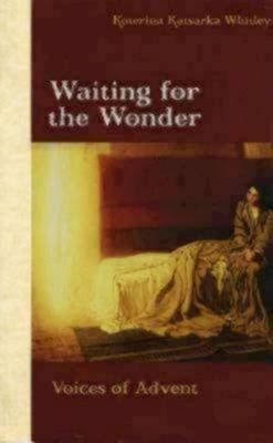 Waiting for the Wonder - Voices of Advent (Abridged, CD, abridged edition): Katerina Katsarka Whitley