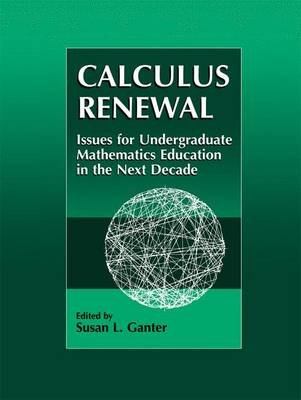 Calculus Renewal - Issues for Undergraduate Mathematics Education in the Next Decade (Paperback, 1st ed. Softcover of orig. ed....