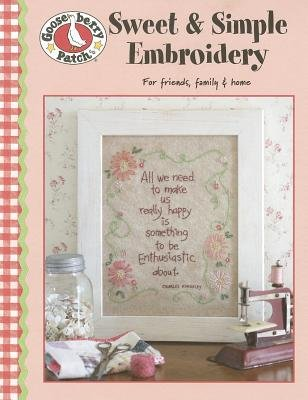 Gooseberry Patch Sweet Simple Embroidery Paperback