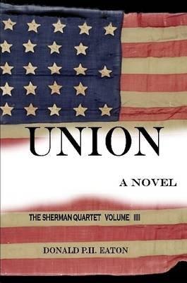 Union (Paperback): Donald P.H. Eaton