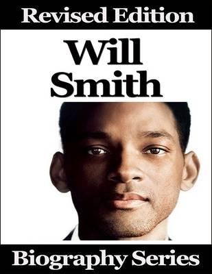 Will Smith - Biography Series (Electronic book text): Matt Green