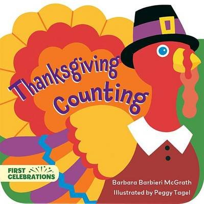 Thanksgiving Counting (Board book): Barbara Barbieri McGrath, Peggy Tagel