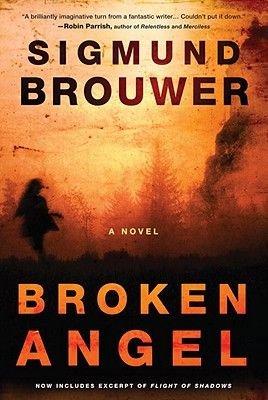 Broken Angel (Electronic book text): Sigmund Brouwer
