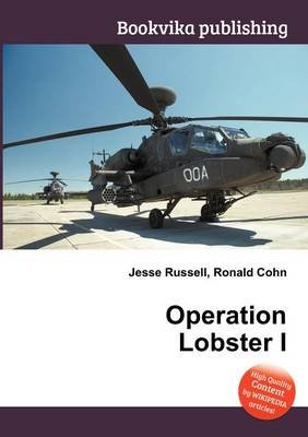 Operation Lobster I (Paperback): Jesse Russell, Ronald Cohn