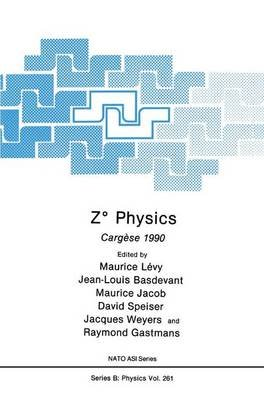 Z Physics 1990: Z Degree Physics (Hardcover, New edition): Maurice Levy, Jean-Louis Basdevant, Maurice Jacob, David Speiser,...