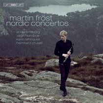 Various Artists - Martin Frost: Nordic Concertos (SACD super audio format, CD): Martin Frost, Anders Hillborg, Vagn Holmboe,...