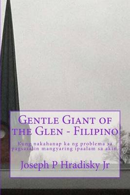 Gentle Giant of the Glen - Filipino (Tagalog, Paperback