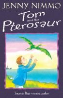 Tom and the Pterosaur (Paperback, New ed): Jenny Nimmo