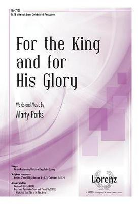 For the King and for His Glory (Paperback): Marty Parks