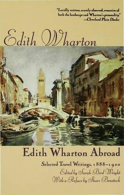 Edith Wharton's Travel Writing - The Making of a Connoisseur (Paperback): Sarah Bird Wright