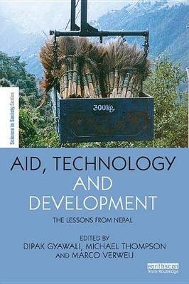 Aid, Technology and Development - The Lessons from Nepal (Electronic book text): Dipak Gyawali, Michael Thompson, Marco Verweij