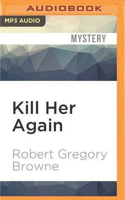Kill Her Again - A Thriller (MP3 format, CD): Robert Gregory Browne