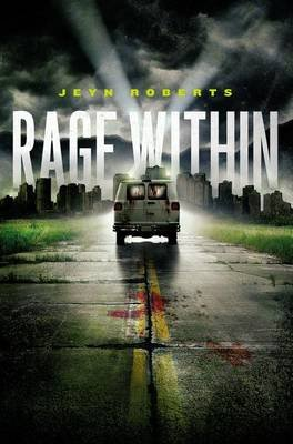 Rage Within (Hardcover): Jeyn Roberts