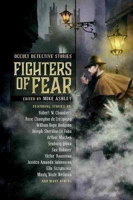 Fighters of Fear - Occult Detective Stories (Paperback): Mike Ashley