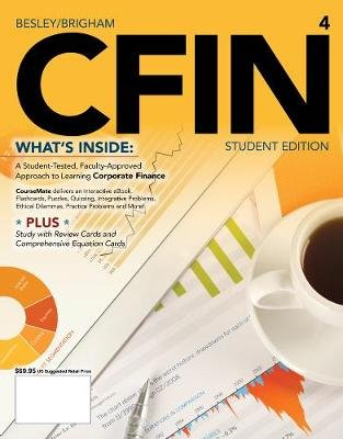 CFIN4 (with CourseMate Printed Access Card) (Paperback, Complete Edition): Scott Besley, Eugene Brigham