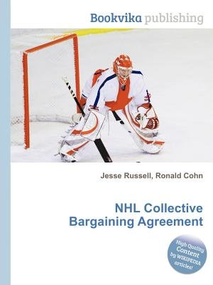 Nhl Collective Bargaining Agreement Paperback Jesse Russell