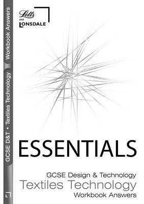 GCSE Essentials Textiles Technology Workbook Answers (Paperback):