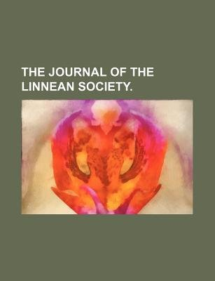 The Journal of the Linnean Society. (Paperback): Books Group