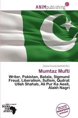 Mumtaz Mufti (Paperback): Norton Fausto Garfield