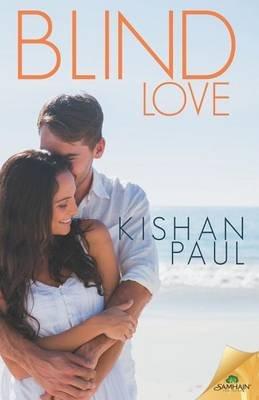 Blind Love (Paperback): Kishan Paul