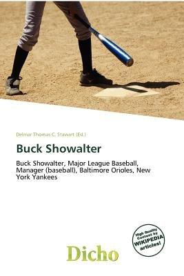 Buck Showalter (Paperback): Delmar Thomas C. Stawart