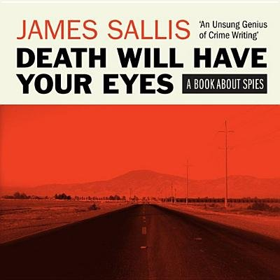 Death Will Have Your Eyes - A Novel about Spies (MP3 format, CD): James Sallis