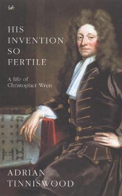 His Invention So Fertile (Paperback): Adrian Tinniswood
