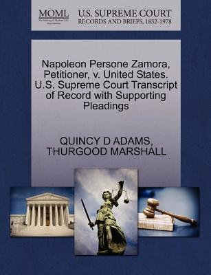 Napoleon Persone Zamora, Petitioner, V. United States. U.S. Supreme Court Transcript of Record with Supporting Pleadings...