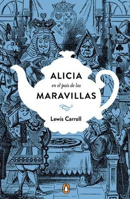 Alicia En El Paas de Las Maravillas. Edician Conmemorativa / Alice's Adventures in Wonderland (Spanish, Hardcover): Lewis...