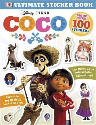 Ultimate Sticker Book: Disney Pixar Coco (Paperback): Dk