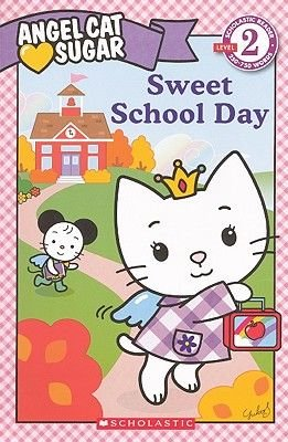 Sweet School Day (Hardcover, Turtleback Scho): Ellie Oryan
