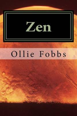 Zen - The War of the Worlds (Paperback): Dr Ollie B Fobbs Jr