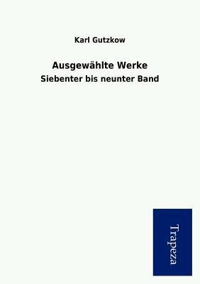 Ausgew Hlte Werke (German, Paperback):