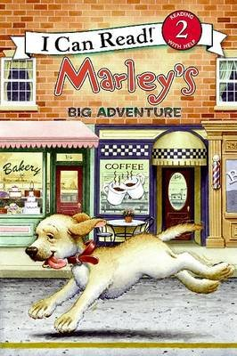 Marley's Big Adventure (Hardcover): John Grogan, Susan Hill