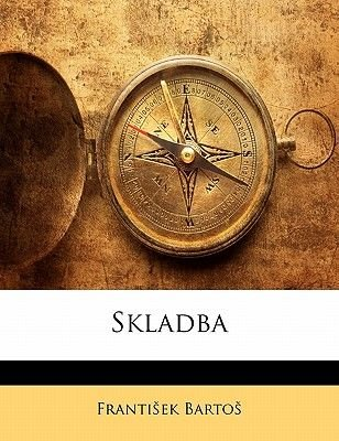 Skladba (Czech, English, Paperback): Frantiek Bartos