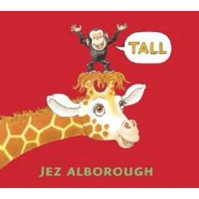Tall (Hardcover, 1st U.S. ed): Jez Alborough