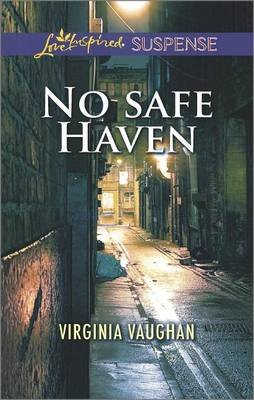 No Safe Haven (Electronic book text): Virginia Vaughan