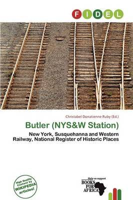 Butler (Nys&w Station) (Paperback): Christabel Donatienne Ruby