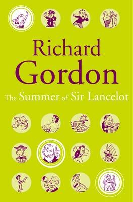 The Summer Of Sir Lancelot (Electronic book text, New edition): Richard Gordon